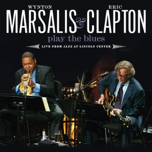 Wynton Marsalis - Play The Blues: live from Jazz At Lincoln Center album cover
