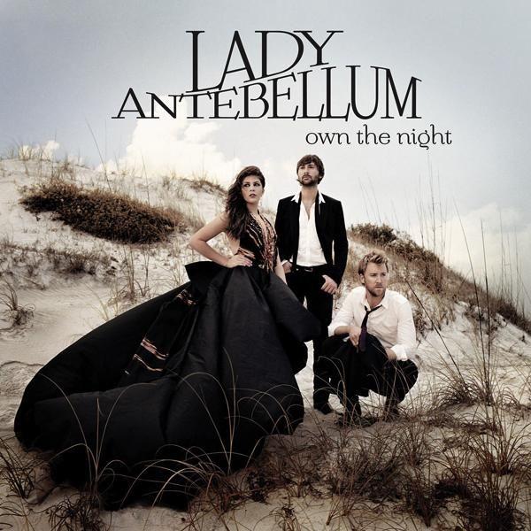 Lady Antebellum - Own The Night album cover