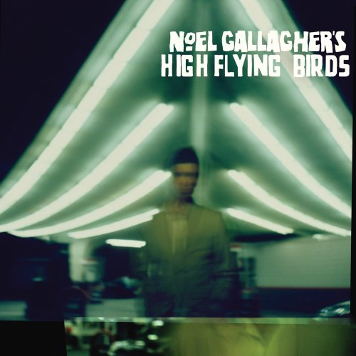 Noel Gallagher's High Flying Birds - Noel Gallagher's High Flying Birds album cover