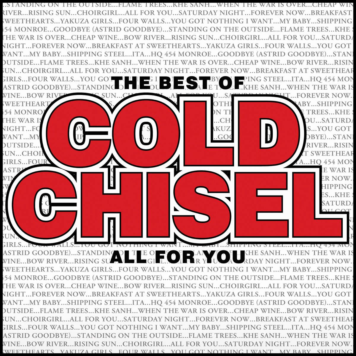 Cold Chisel - The Best Of Cold Chisel - All For You album cover