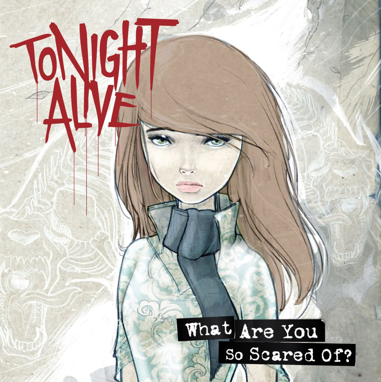 Tonight Alive - What Are You So Scared Of? album cover