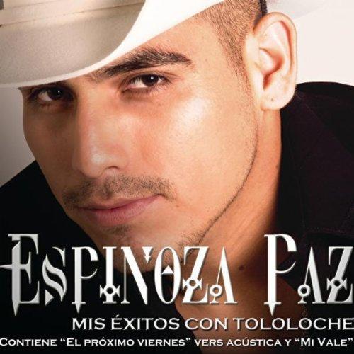 Espinoza Paz - Mis Exitos Con Acordeon Y Tololoche album cover