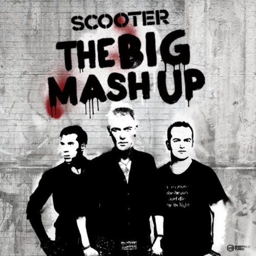 Scooter - The Big Mash Up album cover