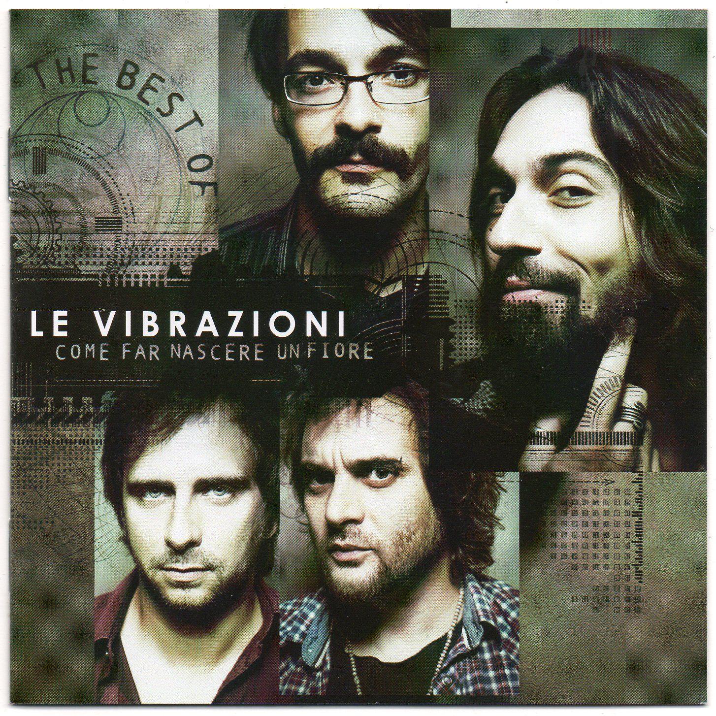 Le Vibrazioni - Come Far Nascere Un Fiore - The Best Of album cover