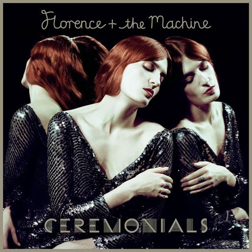 Florence + The Machine - Ceremonials album cover