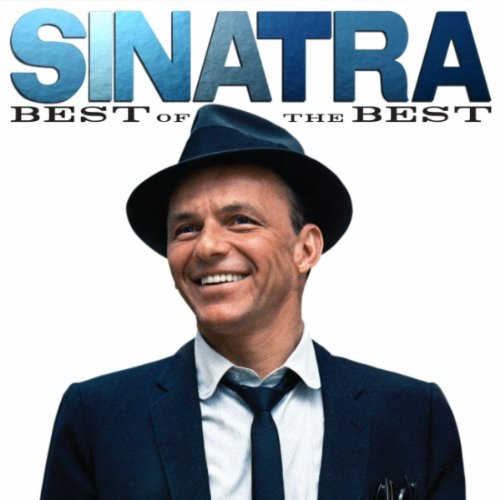 Frank Sinatra - Sinatra: Best Of The Best album cover