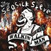 Walkin' Man: The Best Of Seasick Steve by  Seasick Steve