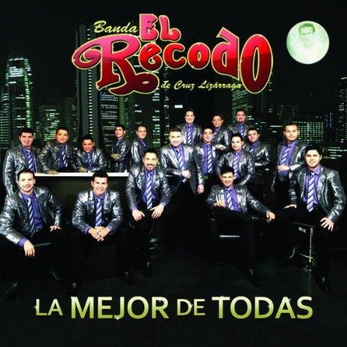 Banda El Recodo - La Mejor De Todas album cover