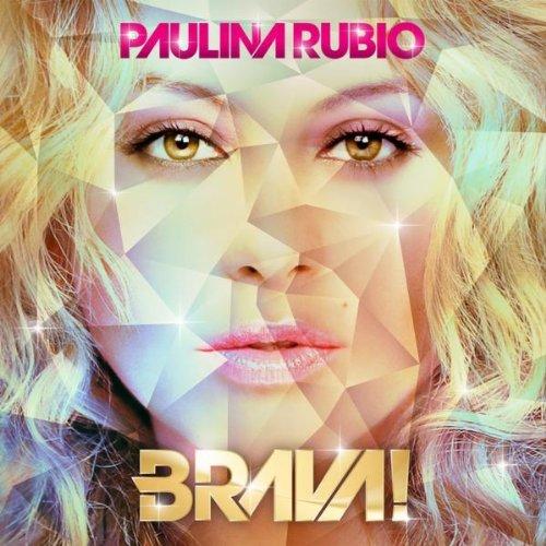 Paulina Rubio - Brava album cover