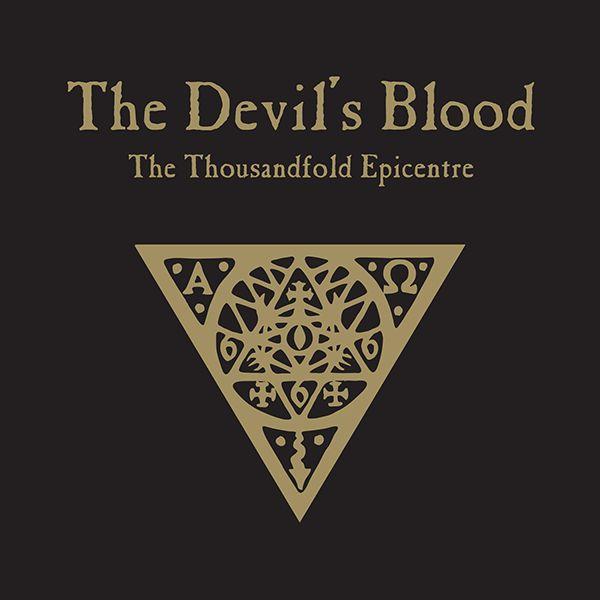 The Devil's Blood - The Thousandfold Epicentre album cover