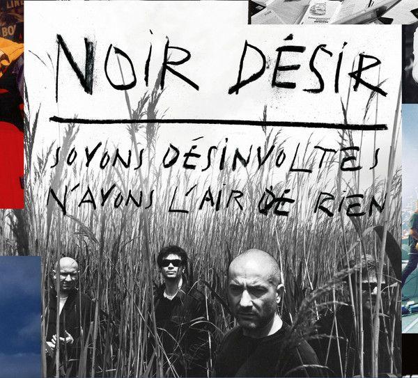 Noir Desir - Soyons Désinvoltes N'ayons L'air De Rien album cover