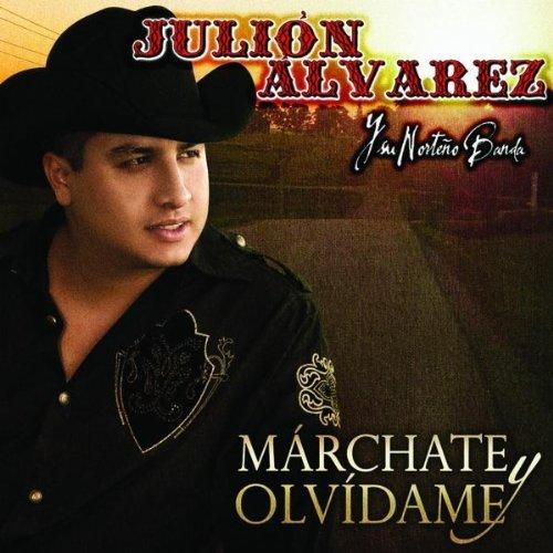 Julión Álvarez - Marchate Y Olvidame album cover