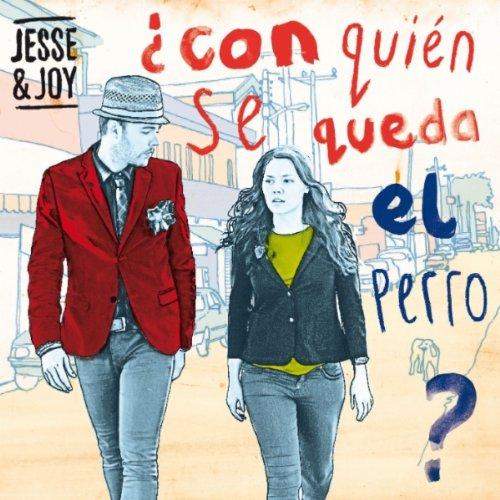 Jesse & Joy - Con Quien Se Queda El Perro album cover
