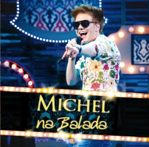 Michel Teló - Na Balada album cover