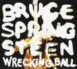 Wrecking Ball by  Bruce Springsteen