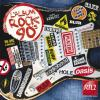 L'album Rock 90's by  Various Artists