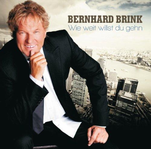 Bernhard Brink - Wie Weit Willst Du Gehen album cover