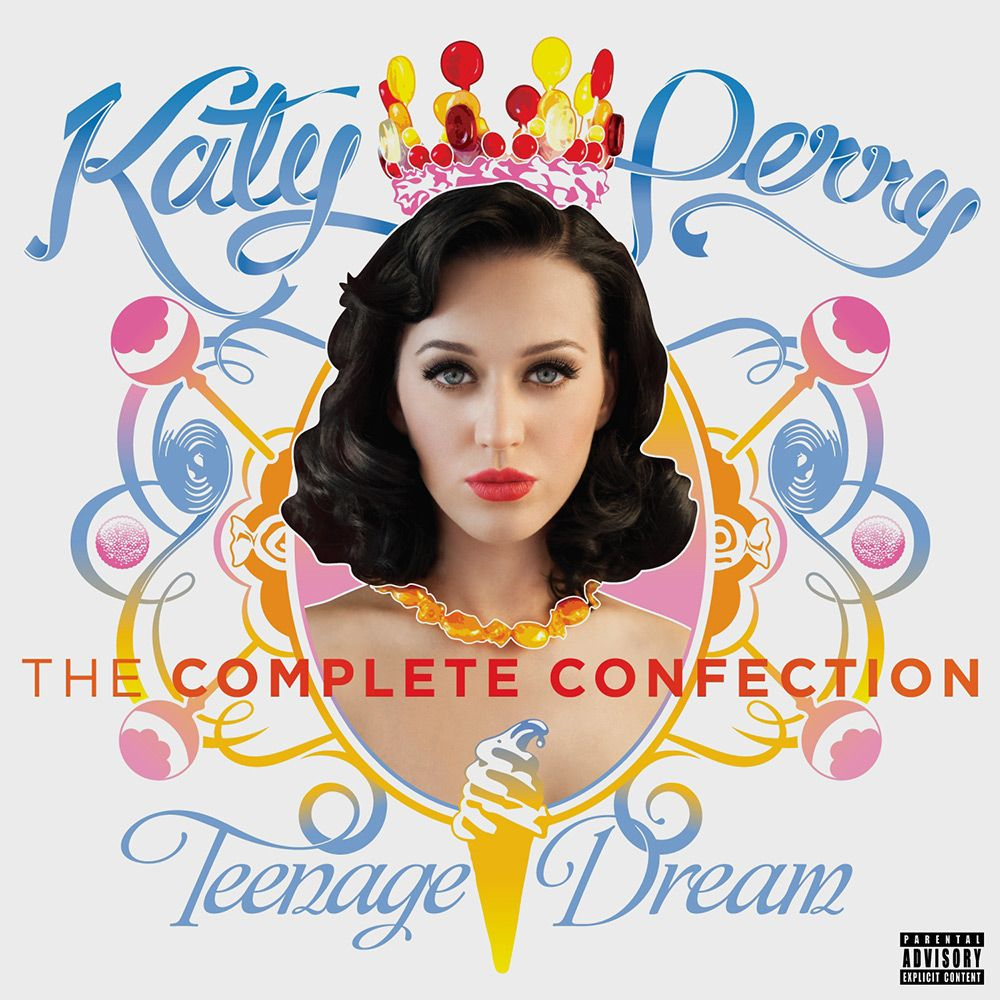 Katy Perry - Teenage Dream: The Complete Confection album cover