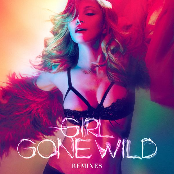 Madonna - Girl Gone Wild Remixes album cover