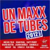 Un Maxx De Tubes 2012 Volume 2 by  Various Artists