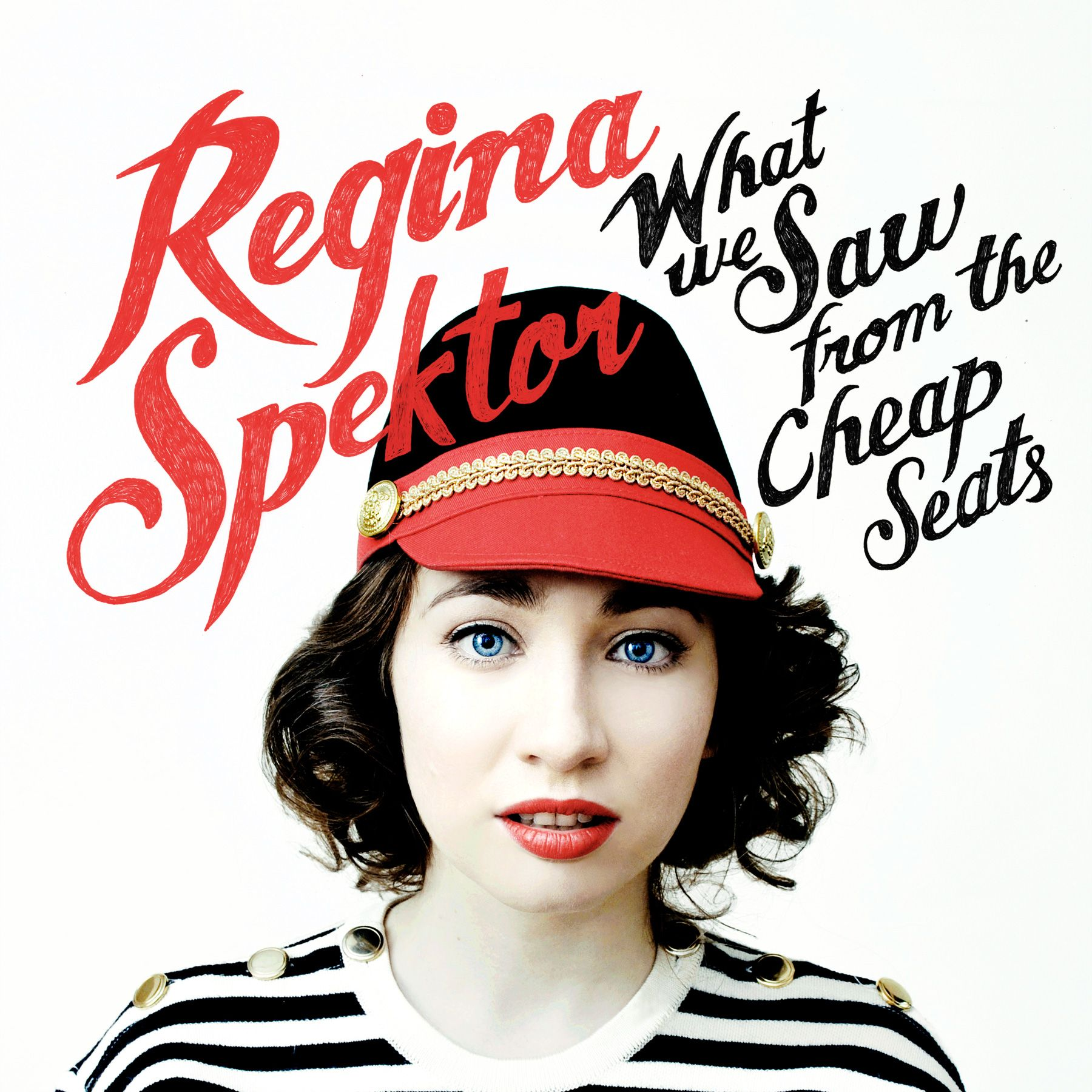 Regina Spektor - What We Saw From The Cheap Seats album cover
