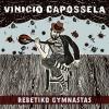 Rebetiko Gymnastas by  Vinicio Capossela