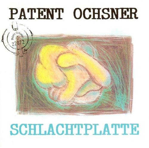 Patent Ochsner - Schlachtplatte album cover