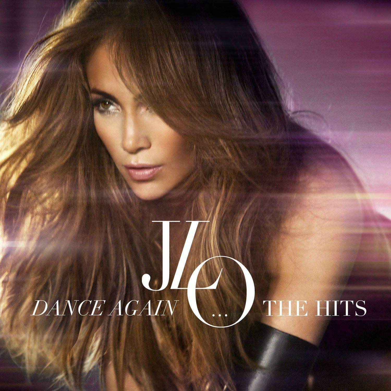 Jennifer Lopez - Dance Again...the Hits album cover