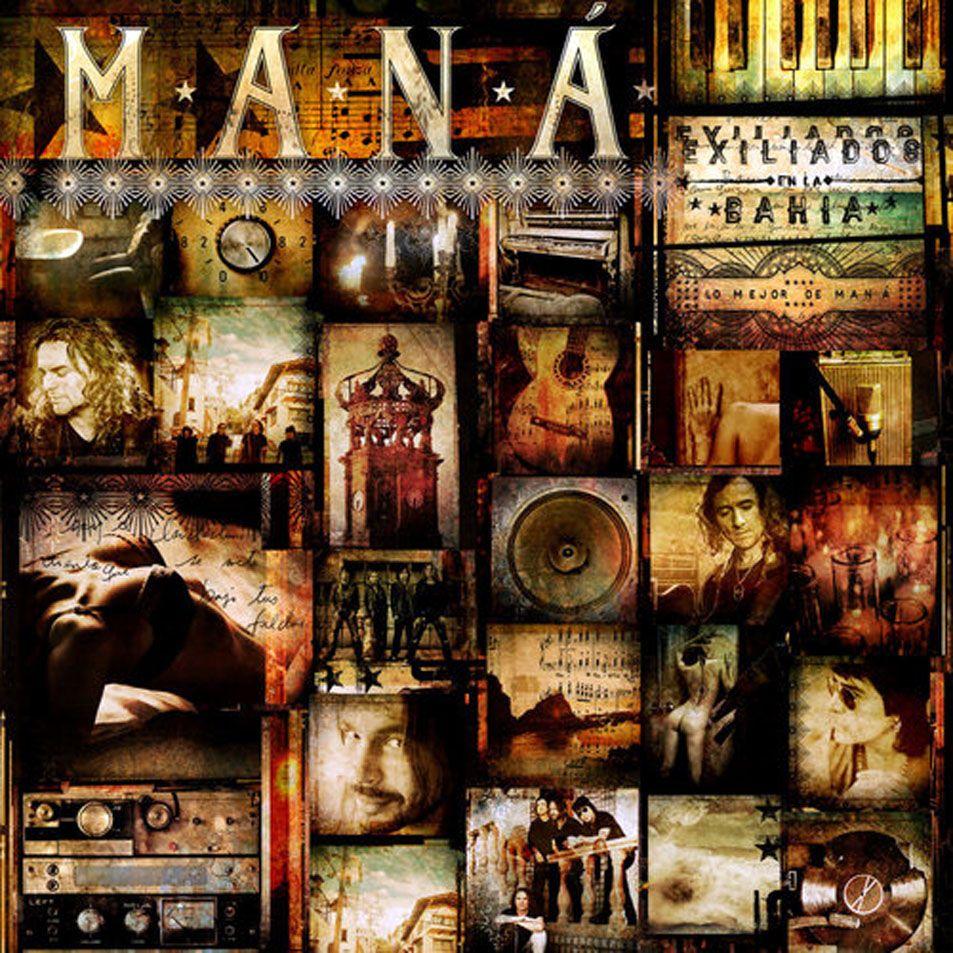 Manà - Exiliados Es La Bahia: Lo Mejor De Mana album cover