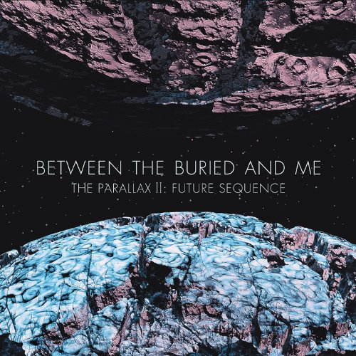 Between The Buried and Me - The Parallax Ii: Future Sequence album cover