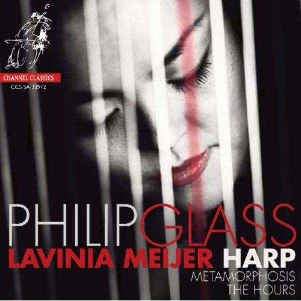 Lavinia Meijer - Phillip Glass: Metamorphosis / The Hours album cover