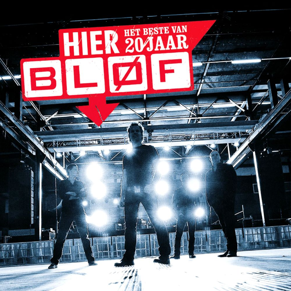 Bløf - Hier - Het Beste Van 20 Jaar Bløf album cover
