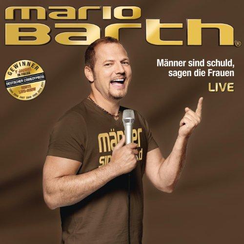 Mario Barth - Männer Sind Schuld, Sagen Die Frauen - Live album cover