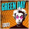 ¡dos! by  Green Day