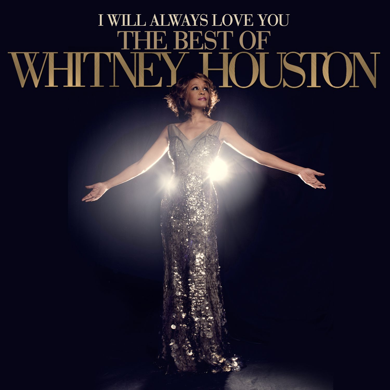 Whitney Houston - I Will Always Love You: The Best Of Whitney Houston album cover
