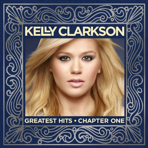 Kelly Clarkson - Greatest Hits - Chapter One album cover