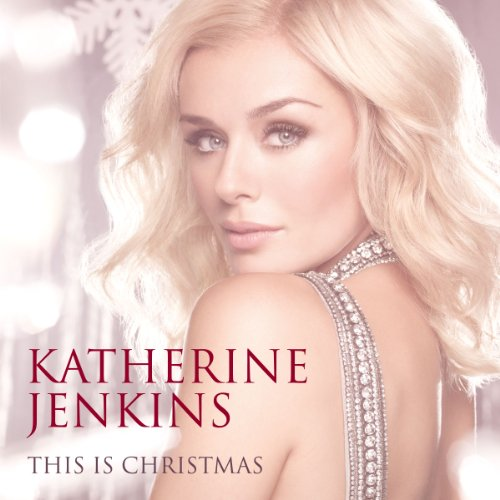 Katherine Jenkins - This Is Christmas album cover