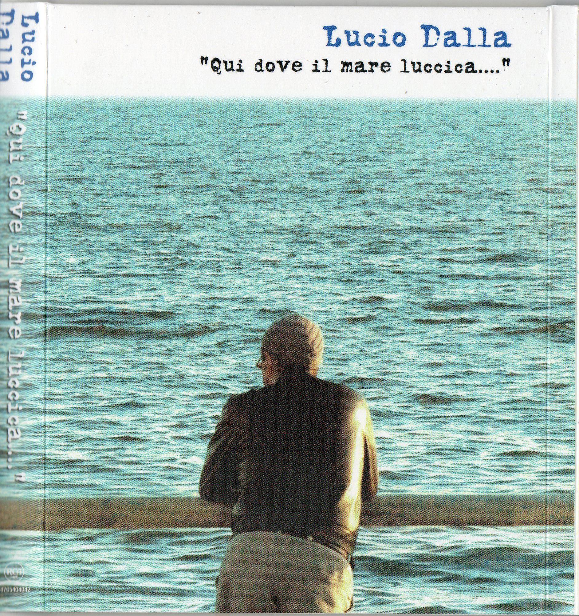 Lucio Dalla - Qui Dove Il Mare Luccica album cover