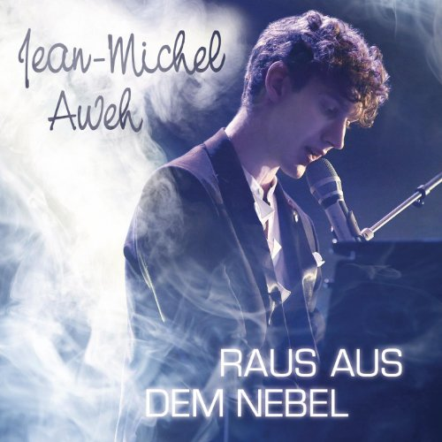 Jean-Michel Aweh - Raus Aus Dem Nebel album cover