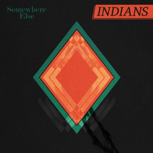Indians - Somewhere Else album cover