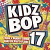 Kidz Bop 17 by  Kidz Bop Kids