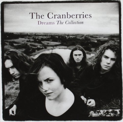 The Cranberries - Dreams - The Collection album cover
