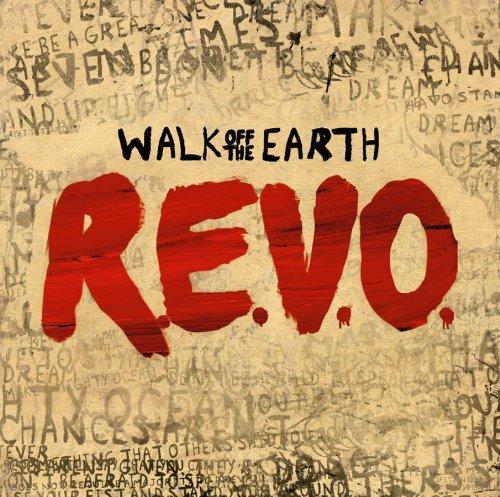 Walk Off The Earth - R.e.v.o album cover