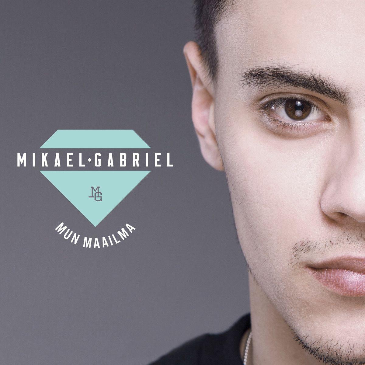 Mikael Gabriel - Mun Maailma album cover