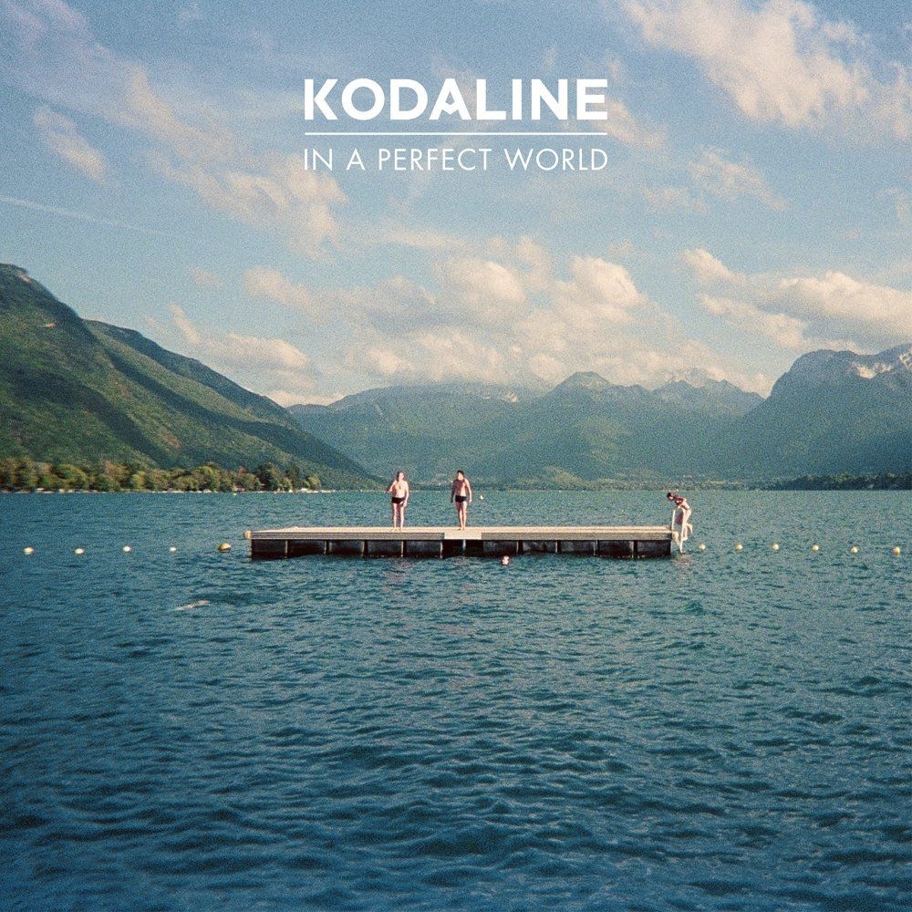 Kodaline - In A Perfect World album cover