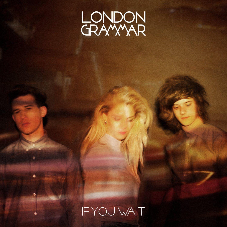 London Grammar - If You Wait album cover
