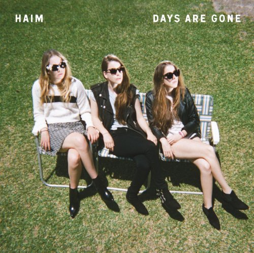 Haim - Days Are Gone album cover