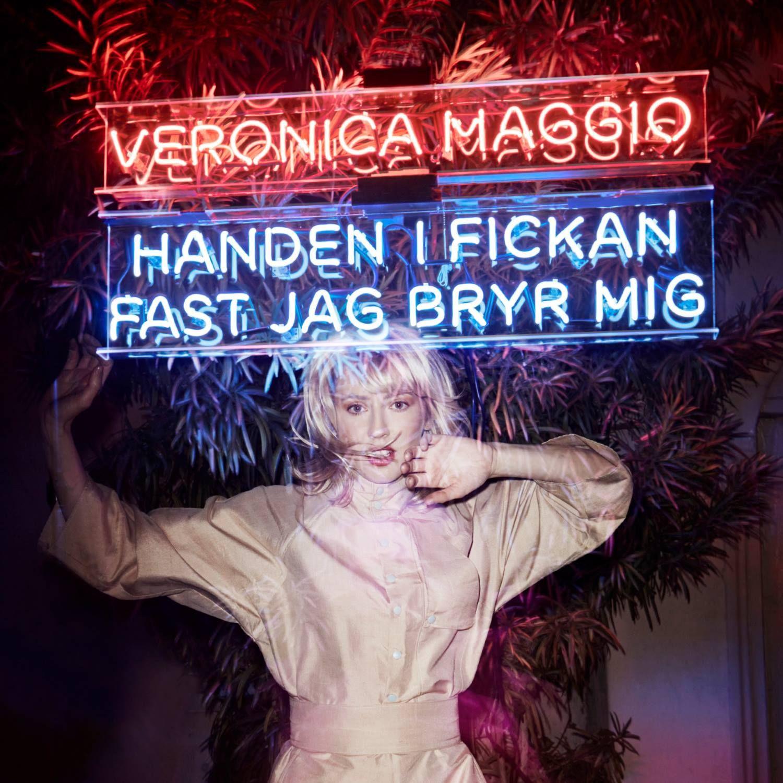 Veronica Maggio - Handen I Fickan Fast Jag Bryr Mig album cover