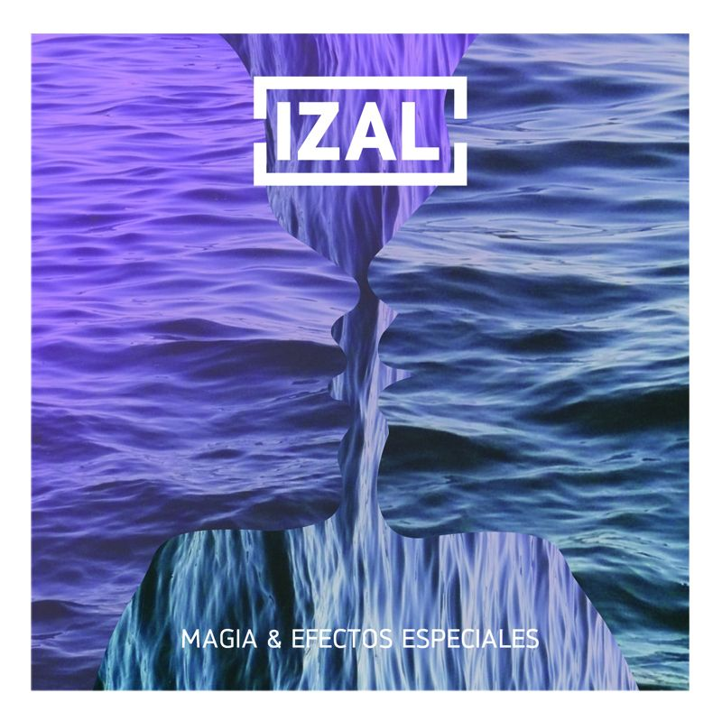 Izal - Magia & Efectos Especiales album cover