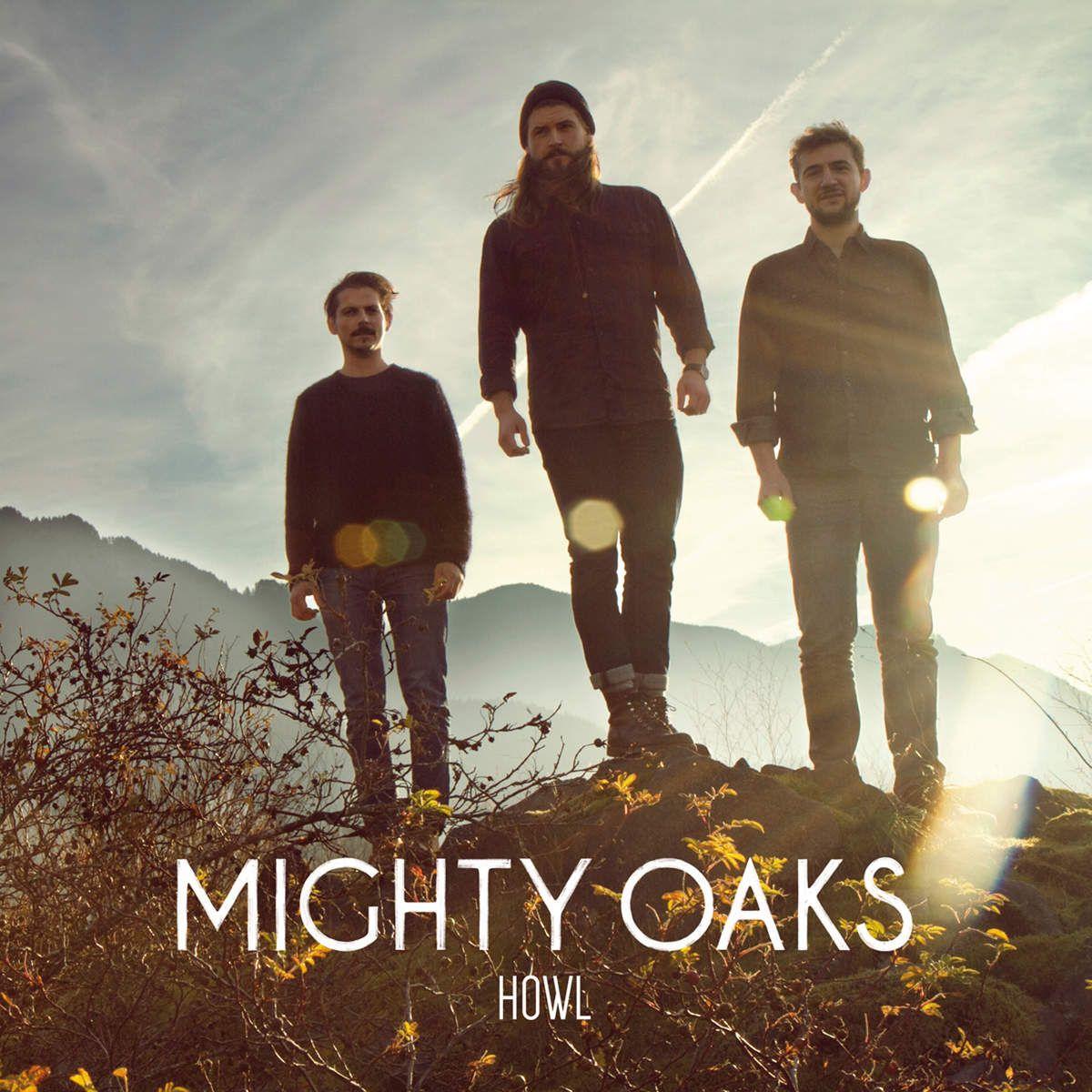 Mighty Oaks - Howl album cover